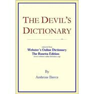 The Devil's Dictionary: Extracted From Webster's Online Dictionary - The Rosetta Edition by Icon Group International, Inc., 9780597845055