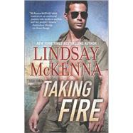 Taking Fire by McKenna, Lindsay, 9780373785056