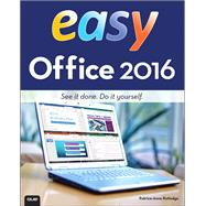 Easy Office 2016 by Rutledge, Patrice-Anne, 9780789755056