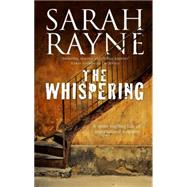 The Whispering by Rayne, Sarah, 9781847515056