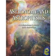 Astronomy and Astrophysics by Bhattacharya, A. B. Et Al, 9781934015056