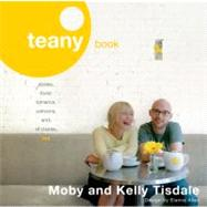 Teany Book : Stories, Food, Romance, Cartoons, and, of Course, Tea by Tisdale, Kelly, 9780142005057