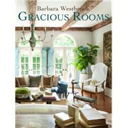 Gracious Rooms by Westbrook, Barbara; Macisaac, Heather (CON), 9780847845057