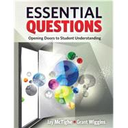 Essential Questions by McTighe, Jay; Wiggins, Grant, 9781416615057