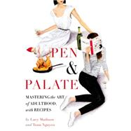 Pen & Palate by Madison, Lucy; Nguyen, Tram, 9781455535057