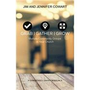 Grab / Gather / Grow by Cowart, Jim; Cowart, Jennifer, 9781501825057