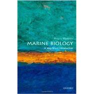 Marine Biology: A Very Short Introduction by Mladenov, Philip V., 9780199695058