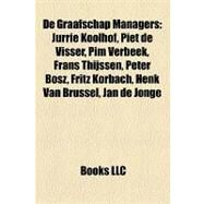 De Graafschap Managers : Jurrie Koolhof, Piet de Visser, Pim Verbeek, Frans Thijssen, Peter Bosz, Fritz Korbach, Henk Van Brussel, Jan de Jonge by , 9781155175058