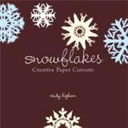 Snowflakes by Higham, Cindy, 9781423605058