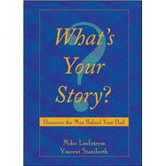 What's Your Story? by Staniforth, Vincent; Lindstrom, Mike, 9781682615058