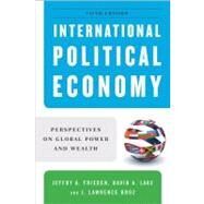 International Political Economy: Perspectives on Global Power and Wealth by FRIEDEN,JEFFREY A., 9780393935059