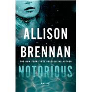 Notorious by Brennan, Allison, 9781250035059