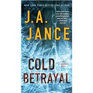 Cold Betrayal by Jance, Judith A., 9781476745060