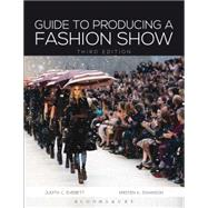 Guide to Producing a Fashion Show by Everett, Judith C.; Swanson, Kristen K., 9781609015060