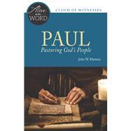 Paul, Pastoring God's People by Martens, John W., 9780814645062