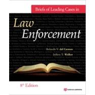 Briefs of Leading Cases in Law Enforcement by del Carmen; Rolando, 9781437735062