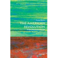 The American Revolution: A Very Short Introduction by Allison, Robert J., 9780190225063