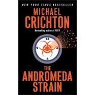 The Andromeda Strain by Crichton, Michael, 9780812415063