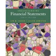 Understanding Financial Statements by Fraser, Lyn M.; Ormiston, Aileen, 9780132655064