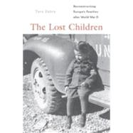 The Lost Children by Zahra, Tara, 9780674425064