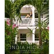 Island Style by Hicks, India; H.R.H. The Prince of Wales, 9780847845064