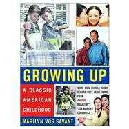 GROWING UP  PA (VOS SAVANT) by VOS SAVANT,MARILYN, 9780393325065