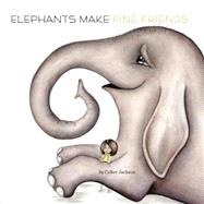 Elephants Make Fine Friends by Jackson, Colter, 9780448485065