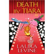 Death by Tiara by Levine, Laura, 9780758285065