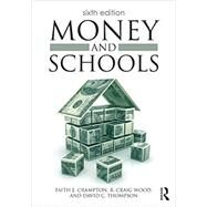 Money and Schools by Crampton; Faith E., 9781138025066