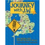 Journey With J.w.: John Wesley's Ride Through Methodist History by Flegal, Daphna, 9781501805066