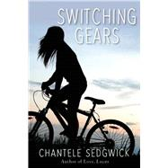 Switching Gears by Sedgwick , Chantele, 9781510705067