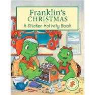 Franklin's Christmas : A Sticker Activity Book by Bourgeois, Paulette, 9781553375067