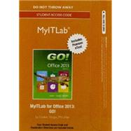MyITLab with Pearson eText -- Access Card -- for GO! with Office 2013 by Gaskin, Shelley; Vargas, Alicia; McLellan, Carolyn, 9780133775068