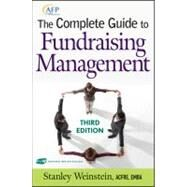 The Complete Guide to Fundraising Management by Weinstein, Stanley, 9780470375068
