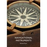 Navigational Instruments by Dunn, Richard, 9780747815068