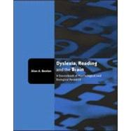 Dyslexia, Reading and the Brain: A Sourcebook of Psychological and Biological Research by Beaton; Alan, 9781841695068