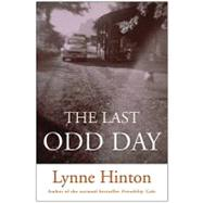 The Last Odd Day by Hinton, Lynne, 9780061945069