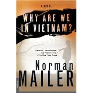 Why Are We in Vietnam?: A Novel by Mailer, 9780312265069