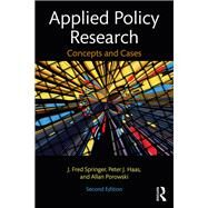 Applied Policy Research: Concepts and Cases by Haas; Peter J., 9780415805070