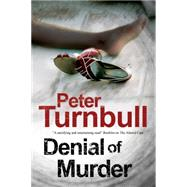 Denial of Murder by Turnbull, Peter, 9781847515070
