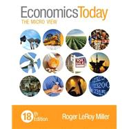 Economics Today The Micro View by Miller, Roger LeRoy, 9780133885071