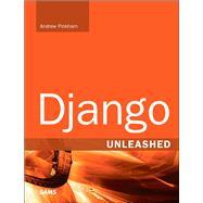 Django Unleashed by Pinkham, Andrew, 9780321985071