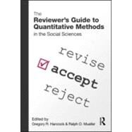 The ReviewerÆs Guide to Quantitative Methods in the Social Sciences by Hancock; Greg, 9780415965071
