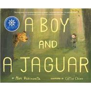 A Boy and a Jaguar by Rabinowitz, Alan; Chien, Catia, 9780547875071