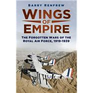 Wings of Empire by Renfrew, Barry, 9780750965071
