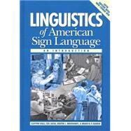 Linguistics of American Sign Language : An Introduction by Valli, Clayton; Lucas, Ceil; Mulrooney, Kristin J.; Villanueva, Miako, 9781563685071