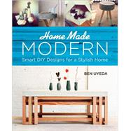 Homemade Modern by Uyeda, Ben, 9780762455072