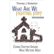What Are We Fighting For? Leader Guide by Bickerton, Thomas J., 9781501815072