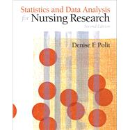 Statistics and Data Analysis for Nursing Research by Polit, Denise F., Ph.D., FAAN, 9780135085073