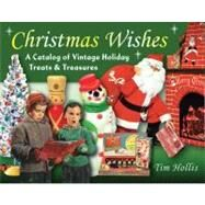 Christmas Wishes by Hollis, Tim, 9780811705073